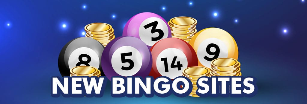 New Bingo Sites