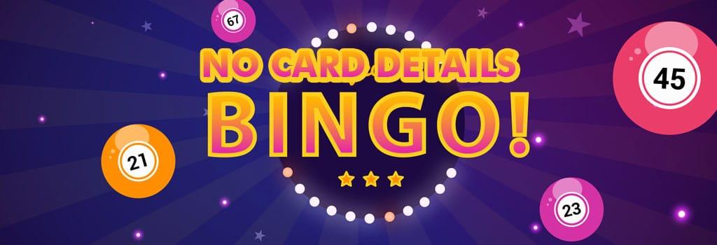 No Card Details Bingo