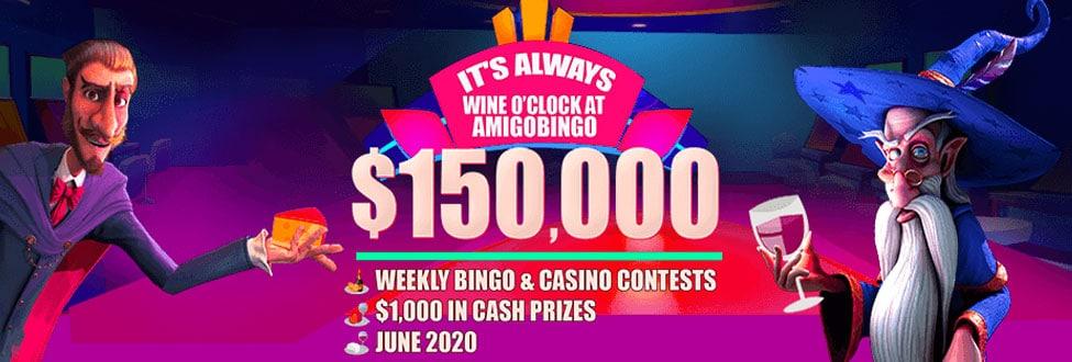 It's Always Wine O'clock at Amigo Bingo win $150,000 in June