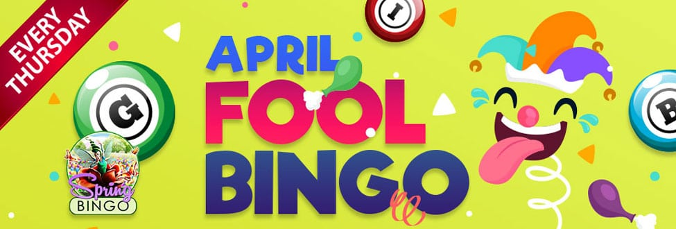 April Fool Bingo Join in the April Fool Fun every Thursday