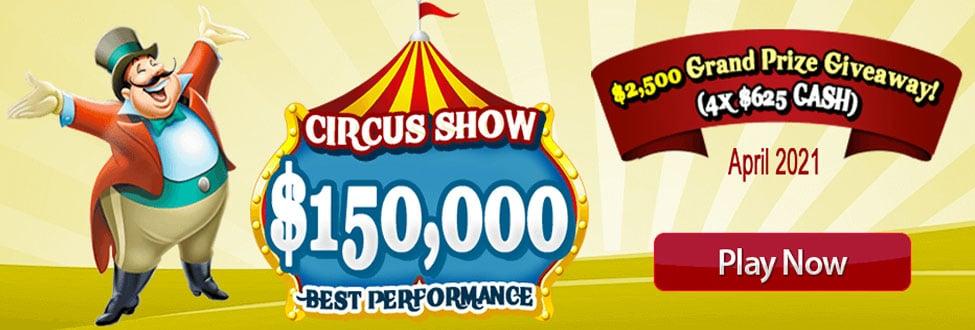 $150,000 Circus Show - April 2021 Best Performance at Amigo Bingo