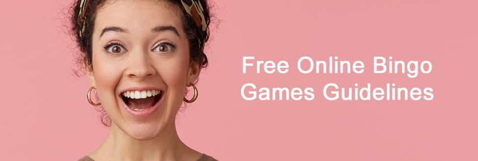 Free Online Bingo Games Guidelines in 2021